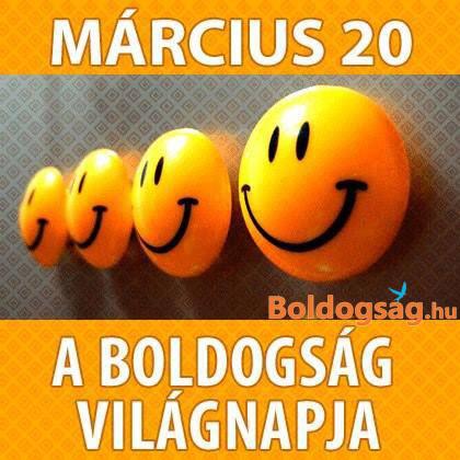 Március 20. a boldogság világnapja – Boldogsag.hu